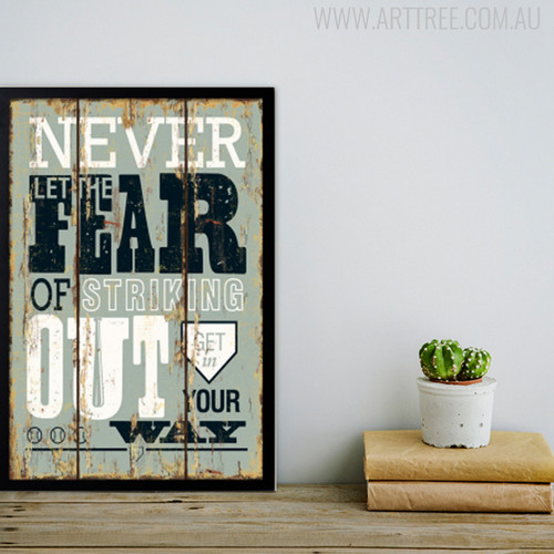 Never Let The Fear of Striking Motivational Quote Print
