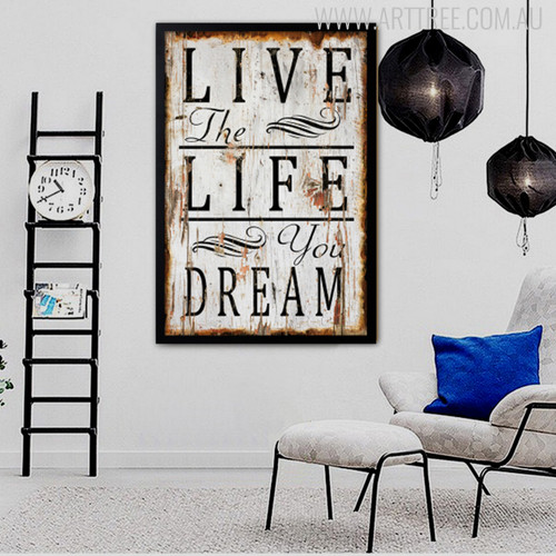 Live The Life You Dream Inspirational Quote Digital Print
