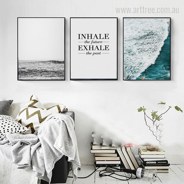 Ocean Waves Inhale the future Exhale the Past Quote