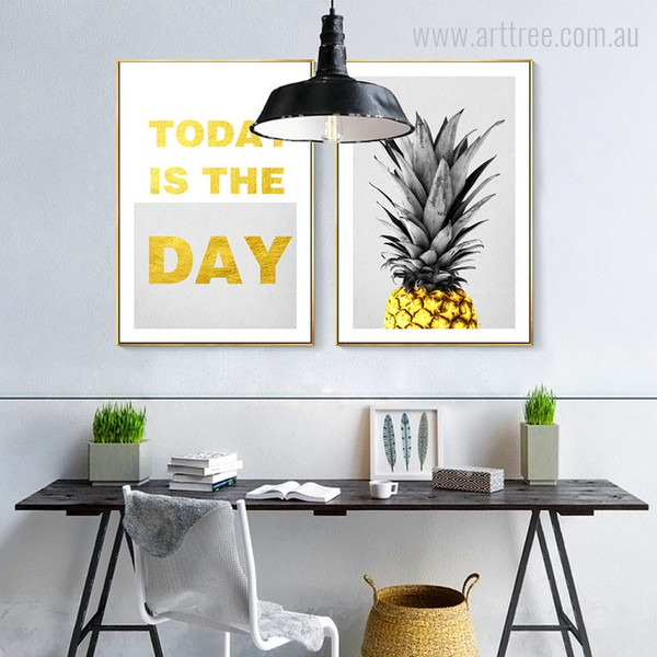 Yellow Gold Pineapple Today is the Day Quote