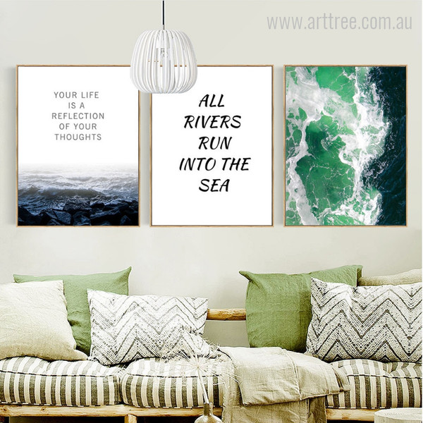 Your Life is a Reflection of Your Thoughts, All Rivers Run into the Sea Inspiring Quotes, Sea Design