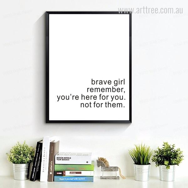 Brave Girl Remember Inspiring Quote Wall Art Decor