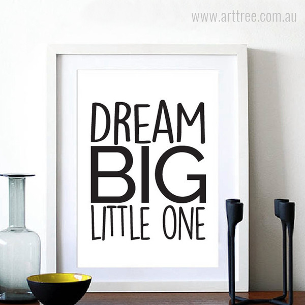 Dream Big Little One Quote Kids Wall Art