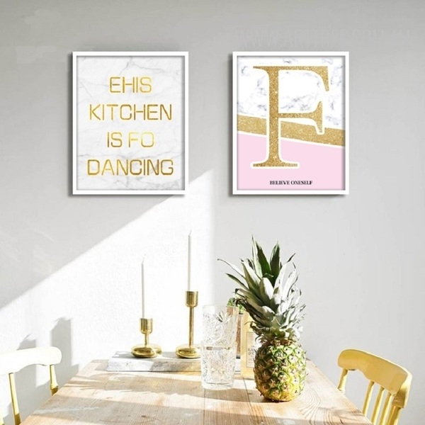 Ehis Kitchen is For Dancing Believe Oneself Golden Words Art