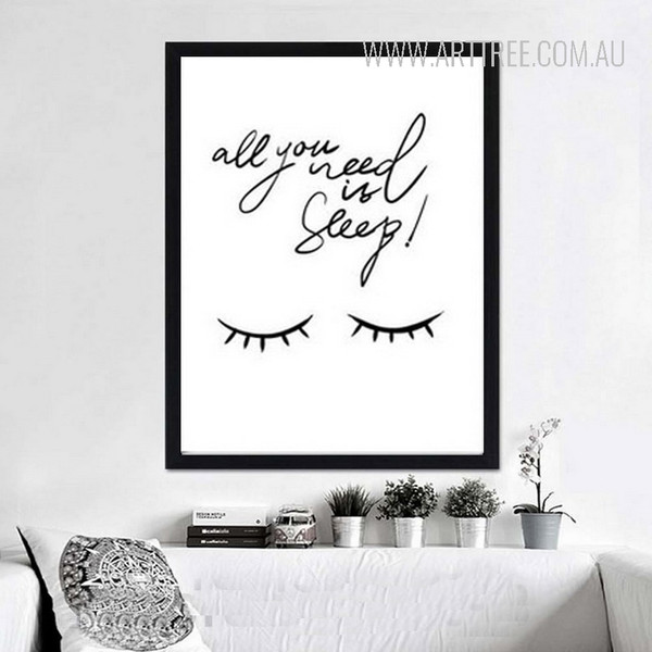 All You Need Is Sleep Quote Black and White Poster Wall Art