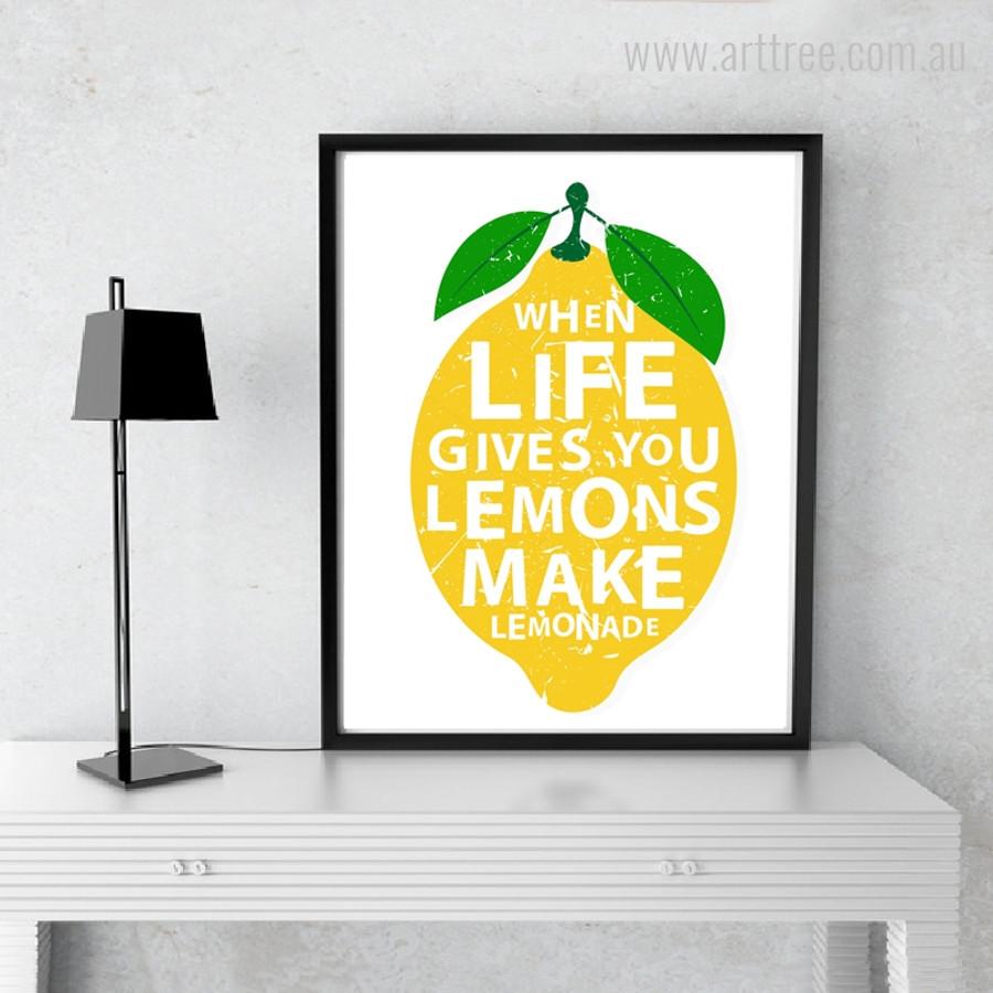 When Life Gives You Lemons Make Lemonade Quote