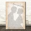 Celine Dione Because You Loved Me Man Lady Bride Groom Wedding Song Lyric Quote Print