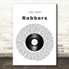The 1975 Robbers Vinyl Record Song Lyric Quote Music Print
