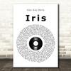 Goo Goo Dolls Iris Vinyl Record Song Lyric Quote Print