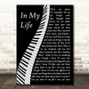 The Beatles In My Life Piano Song Lyric Music Art Print