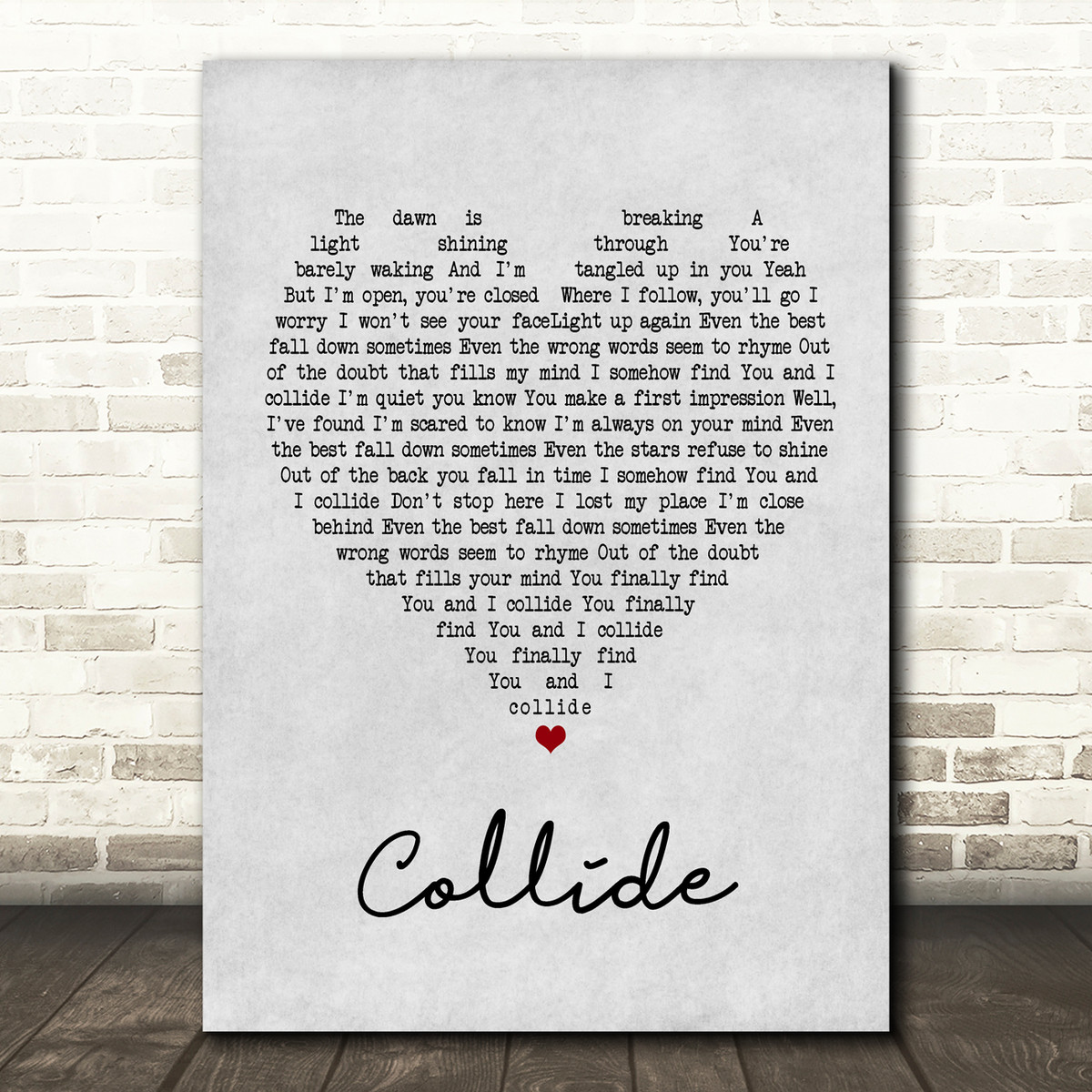 Howie Day Collide Grey Heart Quote Song Lyric Print Songlyricprints Co Uk