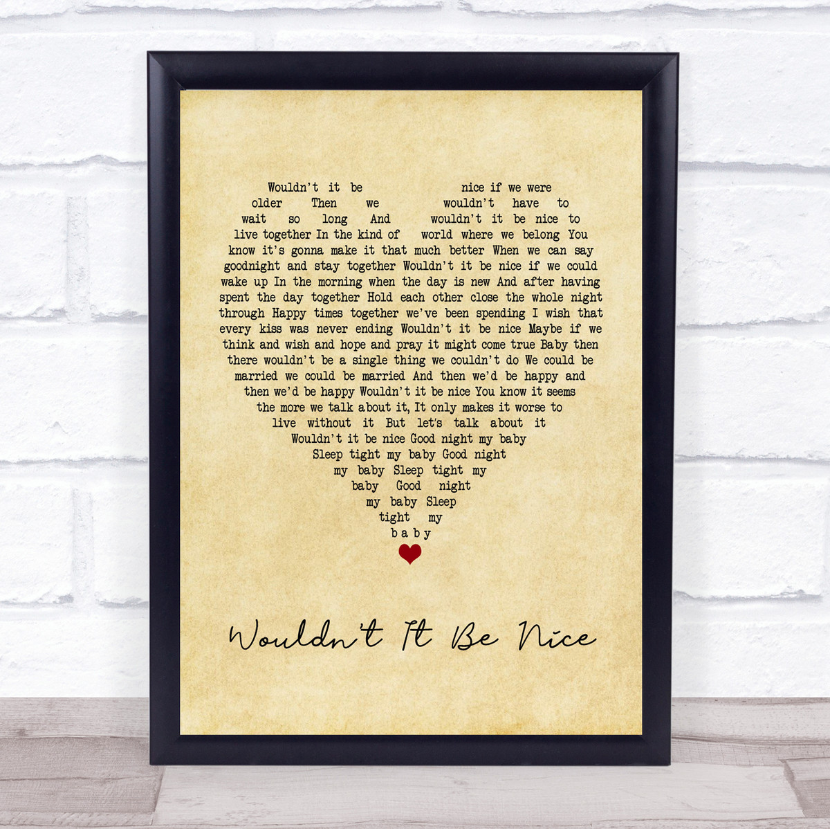 Wouldn/'t It Be Nice Script Heart Quote Song Lyric Print