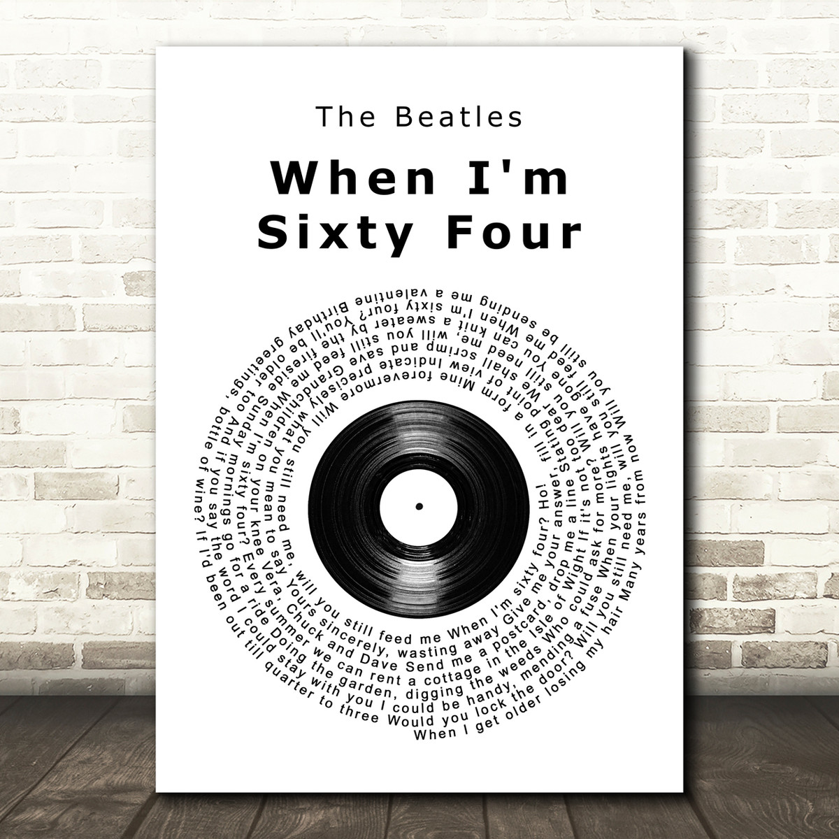 The Beatles When I'm Sixty Four Vinyl Record Song Lyric Quote Print