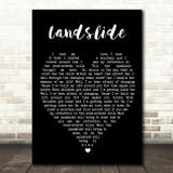 Landslide Fleetwood Mac Black Heart Quote Song Lyric Print