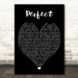 Perfect Ed Sheeran Black Heart Quote Song Lyric Print