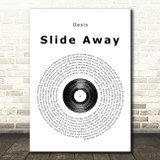 Oasis Slide Away Vinyl Record Song Lyric Quote Print