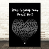 Oasis Stop Crying Your Heart Out Black Heart Song Lyric Quote Print