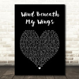 Bette Midler Wind Beneath My Wings Black Heart Song Lyric Quote Print