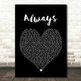 Bon Jovi Always Black Heart Song Lyric Quote Print
