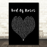 Bon Jovi Bed Of Roses Black Heart Song Lyric Quote Print