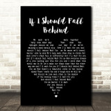 Bruce Springsteen If I Should Fall Behind Black Heart Song Lyric Quote Print