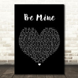 David Gray Be Mine Black Heart Song Lyric Quote Print