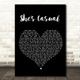 The Hunna She's Casual Black Heart Song Lyric Quote Print