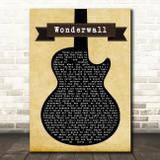 Oasis Wonderwall Black Guitar Song Lyric Quote Print