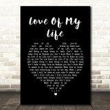 Queen Love Of My Life Black Heart Song Lyric Quote Print
