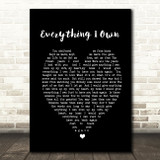 Everything I Own Bread Black Heart Quote Song Lyric Print