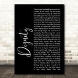 Deacon Blue Dignity Black Script Song Lyric Quote Print