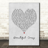Luke Combs Beautiful Crazy Grey Heart Quote Song Lyric Print