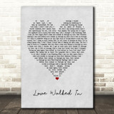 Thunder Love Walked In Grey Heart Quote Song Lyric Print