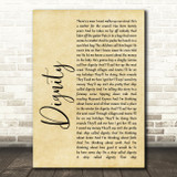 Deacon Blue Dignity Rustic Script Song Lyric Quote Print