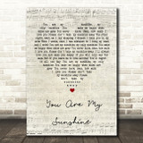 You Are My Sunshine Script Heart Song Quote Print