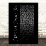 Aerosmith I Don't Want To Miss A Thing Black Script Song Lyric Quote Print