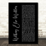 Metallica Nothing Else Matters Black Script Song Lyric Quote Print