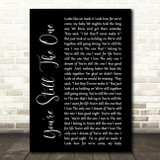 Shania Twain You're Still The One Black Script Song Lyric Quote Print