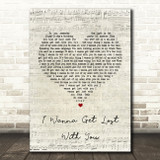 Stereophonics I Wanna Get Lost With You Script Heart Song Lyric Quote Print