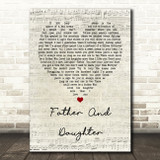 Paul Simon Father And Daughter Script Heart Quote Song Lyric Print