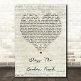 Rascal Flatts Bless The Broken Road Script Heart Song Lyric Quote Print