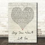 James Arthur Say You Won't Let Go Script Heart Song Lyric Quote Print