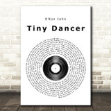 Elton John Tiny Dancer Vinyl Record Song Lyric Quote Print