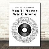 Gerry And The Pacemakers You'll Never Walk Alone Vinyl Record Song Lyric Print