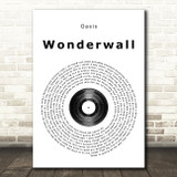 Oasis Wonderwall Vinyl Record Song Lyric Quote Print