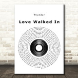 Thunder Love Walked In Vinyl Record Song Lyric Quote Print