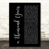 Christina Perri A Thousand Years Black Script Song Lyric Quote Print