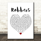 The 1975 Robbers Heart Song Lyric Quote Print