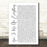 The Real Thing You To Me Are Everything White Script Song Lyric Print