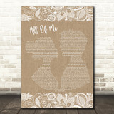 John Legend All Of Me Burlap & Lace Song Lyric Quote Print